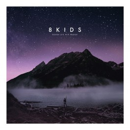8KIDS 'Denen Die Wir Waren' CD Digipak