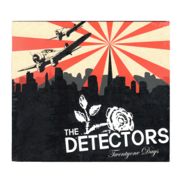 THE DETECTORS 'Twentyone Days' CD