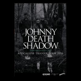 JOHNNY DEATHSHADOW 'Apocalypse Trigger Tour' Poster