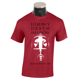 JOHNNY DEATHSHADOW 'Bleed With Me' T-Shirt red