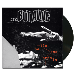 ...BUT ALIVE 'Hallo Endorphin' Vinyl