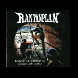 RANTANPLAN 'Kein Schulter Klopfen (Gegen Den Trend)' CD