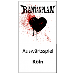 RANTANPLAN '10.03.2018' Köln