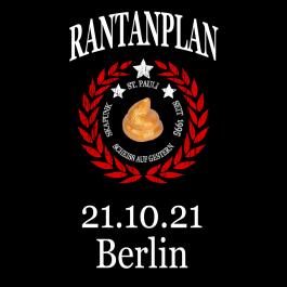 RANTANPLAN '25 Jahre Drauf Geschissen Tour' 21.20.2021 Berlin