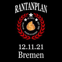 RANTANPLAN '25 Jahre Drauf Geschissen Tour' 12.11.2021 Bremen