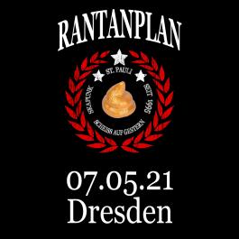 RANTANPLAN '25 Jahre Drauf Geschissen Tour' 07.05.2021 Dresden