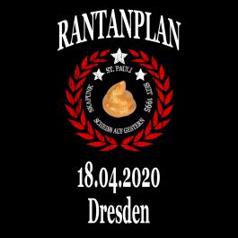 RANTANPLAN '25 Jahre Drauf Geschissen Tour' 18.04.2020 Dresden