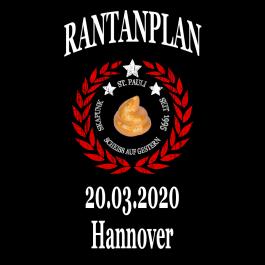 RANTANPLAN '25 Jahre Drauf Geschissen Tour' 20.03.2020 Hannover