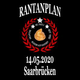 RANTANPLAN '25 Jahre Drauf Geschissen Tour' 14.05.2020 Saarbrücken