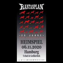 RANTANPLAN '25 Jahre Drauf Geschissen Tour - Heimspiel' 06.11.2020 Hamburg Ticket