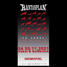 RANTANPLAN '25 Jahre Drauf Geschissen Tour - Heimspiel' 20.11.2021 Hamburg Ticket