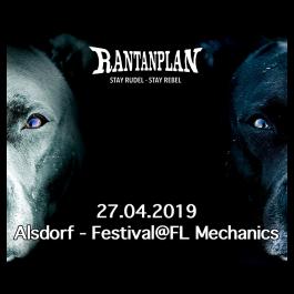 RANTANPLAN  - ALSDORF FESTIVAL @ FL MECHANICS 27.04.2019 Ticket