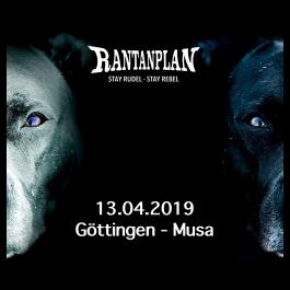 RANTANPLAN  - STAY RUDEL-STAY REBEL TOUR 13.04.2019 Göttingen Ticket