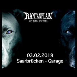 RANTANPLAN  - STAY RUDEL-STAY REBEL TOUR 03.02.2019' Saarbrücken Ticket