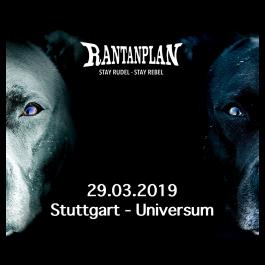 RANTANPLAN  - STAY RUDEL-STAY REBEL TOUR 29.03.2019' Stuttgart Ticket