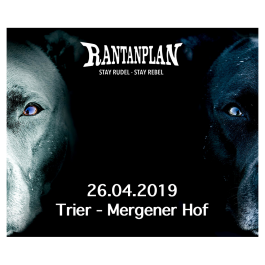 RANTANPLAN  - STAY RUDEL-STAY REBEL TOUR 26.04.2019 Trier Ticket