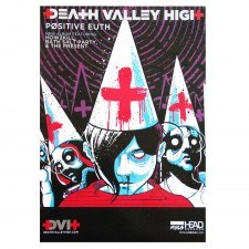 DEATH VALLEY HIGH 'Positive Euth' Poster