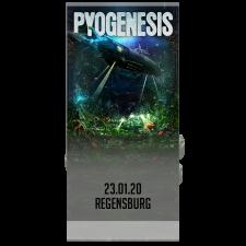 PYOGENESIS '23.01.2020 Regensburg' Ticket