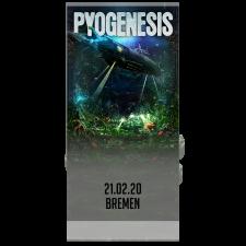 PYOGENESIS '21.02.2020 Bremen' Ticket