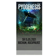 PYOGENESIS '15.05.2021 Bochum' Ticket
