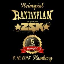 RANTANPLAN + ZSK '08.12.18' Hamburg Ticket