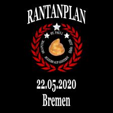 RANTANPLAN '25 Jahre Drauf Geschissen Tour' 22.05.2020 Bremen