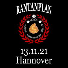 RANTANPLAN '25 Jahre Drauf Geschissen Tour' 13.11.2021 Hannover