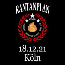 RANTANPLAN '25 Jahre Drauf Geschissen Tour' 18.12.2021 Köln
