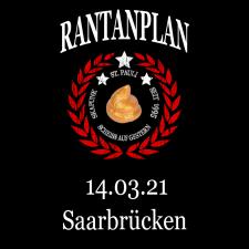 RANTANPLAN '25 Jahre Drauf Geschissen Tour' 14.03.2021 Saarbrücken