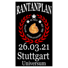 RANTANPLAN '25 Jahre Drauf Geschissen Tour' 26.03.2021 Stuttgart