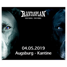 RANTANPLAN  - STAY RUDEL-STAY REBEL TOUR 04.05.2019 Augsburg Ticket