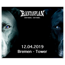 RANTANPLAN  - STAY RUDEL-STAY REBEL TOUR 12.04.2019' Bremen Ticket
