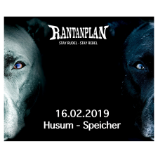 RANTANPLAN  - STAY RUDEL-STAY REBEL TOUR 16.02.2019' Husum Ticket