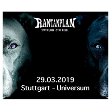 RANTANPLAN  - STAY RUDEL-STAY REBEL TOUR 29.03.2019' Stuttgart Ticket