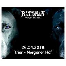 RANTANPLAN  - STAY RUDEL-STAY REBEL TOUR 26.04.2019 Trier Ticket