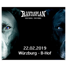 RANTANPLAN  - STAY RUDEL-STAY REBEL TOUR 22.02.2019' Würzburg Ticket