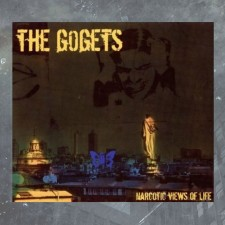 THE GOGETS Narcotic Views of Life'  CD