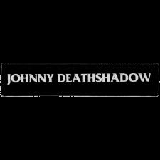 JOHNNY DEATHSHADOW  'Schriftzug' Patch