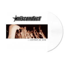 MISCONDUCT '... United As One' clear Vinyl