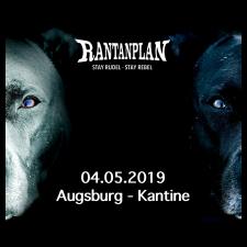 RANTANPLAN  - STAY RUDEL-STAY REBEL TOUR 04.05.2019 Augsburg Ticket