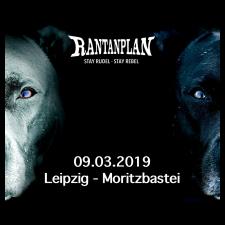 RANTANPLAN  - STAY RUDEL-STAY REBEL TOUR 09.03.2019' Leipzig Ticket