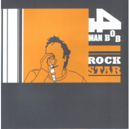 4 MAN BOB 'Rock Star' CD