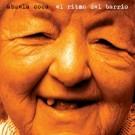 ABUELA COCA 'El Ritmo Del Barrio' CD