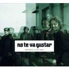 NO TE VA GUSTAR 'Mirarte A Los Ojos' CD